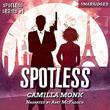 Spotless: Spotless Series, Book 1 | Livre audio Auteur(s) : Camilla Monk Narrateur(s) : Amy McFadden