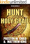 The Hunt for the Holy Grail (The Reli...