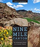 Nine Mile Canyon: The Archaeological History of an American