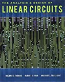 img - for By Roland E. Thomas, Albert J. Rosa, Gregory J. Toussaint:The Analysis and Design of Linear Circuits Seventh (7th) Edition (7/E) TEXTBOOK (non Kindle) [HARDCOVER] book / textbook / text book