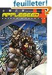 Appleseed Volume 4: The Promethean Ba...