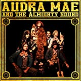 Audra Mae & The Almighty Sound