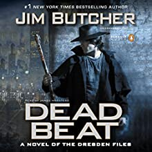 Dead Beat: The Dresden Files, Book 7 (       UNABRIDGED) by Jim Butcher Narrated by James Marsters