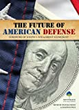 img - for The Future of American Defense book / textbook / text book
