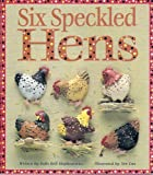 img - for Six Speckled Hens (Literacy Tree Sound Sense Fold-Out, Safe and Sound) book / textbook / text book