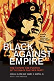 img - for Black against Empire: The History and Politics of the Black Panther Party (The George Gund Foundation Imprint in African American Studies) book / textbook / text book