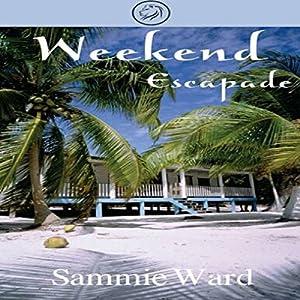 Weekend Escapade Audiobook