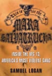 This Is for the Mara Salvatrucha: Ins...