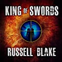 King of Swords: Assassin Series, Volume 1 (       UNABRIDGED) by Russell Blake Narrated by Dick Hill