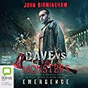 Emergence: Dave Hooper, Book 1 Audiobook by John Birmingham Narrated by Sean Mangan