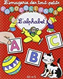 L'Imagerie des tout petits : L'Alphabet + Autocollants...