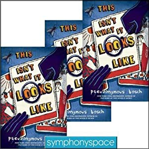 Thalia Kids' Book Club: Pseudonymous Bosch's This Isn't What It Looks Like | [Pseudonymous Bosch]