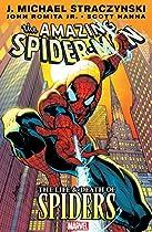 Amazing Spider-man Vol. 4: Life & Death Of Spiders (amazing Spider-man (1999-2013))