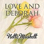 Love and Deborah | Netta Muskett