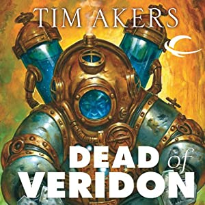 Dead of Veridon: Burn Cycle, Book 2 | [Tim Akers]