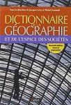 Dictionnaire de la g�ographie et de l...