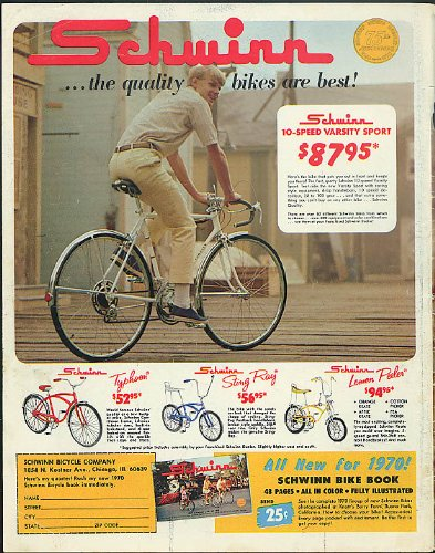 The quality bikes are best! Schwinn Sting Ray Lemon Peeler Typhoon Varsity ad