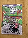 Where Can I Ride My Trike