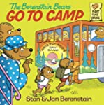 The Berenstain Bears Go to Camp (Firs...
