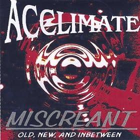 Acclimate - Miscreant