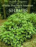 img - for Plants That Merit Attention: Shrubs by Garden Club of America, Nancy Peterson Brewster, Janet Meaki (1996) Hardcover book / textbook / text book