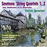"""Smetana String Quartets 1, 2 / Josef Suk: Wenceslas Chorale / Janá_ek: String Quartet No.1 """"Kreutzer Sonata"""""""