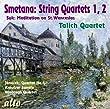 "Smetana String Quartets 1, 2 / Josef Suk: Wenceslas Chorale / Jan�_ek: String Quartet No.1 ""Kreutzer Sonata"""