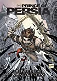 Prince of Persia: Before the Sandstorm -- A Graphic Novel Anthology (Disney Prince of Persia)