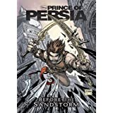 Prince of Persia Before the Sandstorm -- A Graphic Novel Anthologyby Disney Book Group