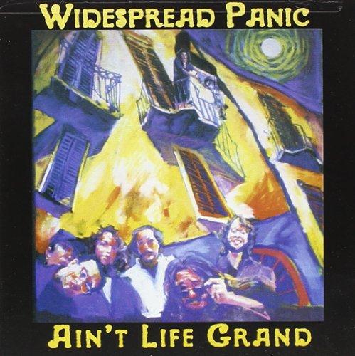 Widespread Panic - Aint Life Grand - Zortam Music