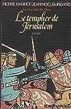 img - for Le Templier de Jerusalem: Les Tournois de Dieu book / textbook / text book