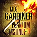 Phantom Instinct Audiobook by Meg Gardiner Narrated by Angela Brazil