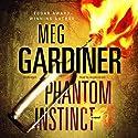 Phantom Instinct Audiobook by Meg Gardiner Narrated by Angela Brazil
