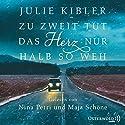 Zu zweit tut das Herz nur halb so weh Hörbuch von Julie Kibler Gesprochen von: Maja Schöne, Nina Petri