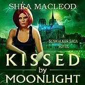 Kissed by Moonlight | Shéa MacLeod