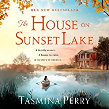 The House on Sunset Lake Audiobook by Tasmina Perry Narrated by Gemma Whelan