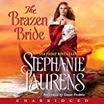 The Brazen Bride (       UNABRIDGED) by Stephanie Laurens Narrated by Simon Prebble