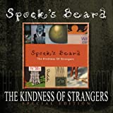 The Kindness of Strangers by Spock's Beard