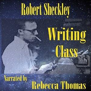 Writing Class Audiobook