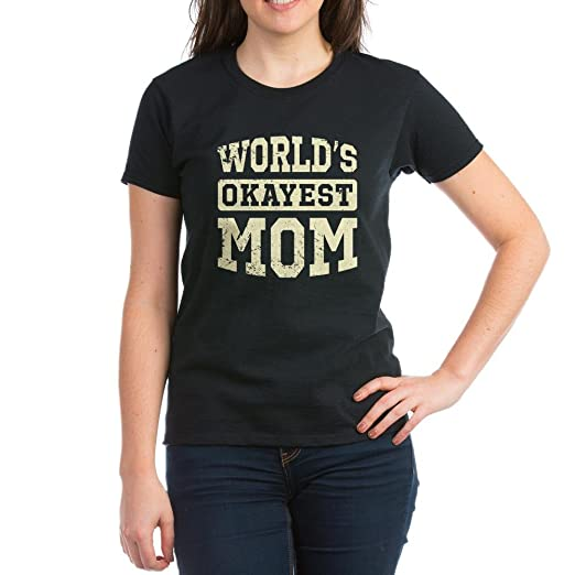 CafePress Vintage World's Okayest Mom Women's Dark T-Shirt