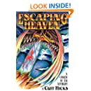 Escaping Heaven: A Comedy Of The Afterlife