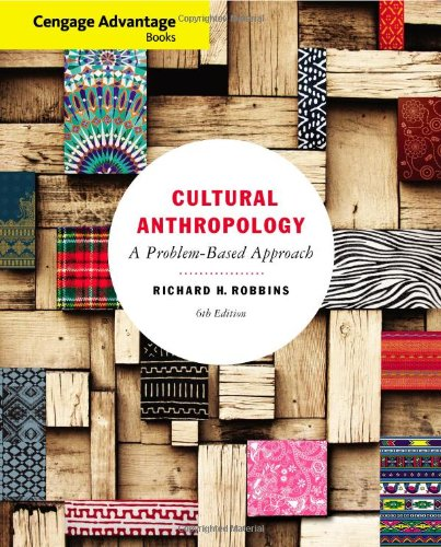 Cengage Advantage Books Cultural Anthropology A Problem-Based Approach111183430X : image