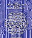 The Ancient Secret of the Flower of Life, Vol. 1 (English Edition)