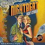 Nightbeat: Night Stories |  NBC Radio