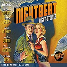 Nightbeat: Night Stories Radio/TV Program by  NBC Radio Narrated by Michael C. Gwynne