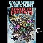 Torch of Freedom | David Weber,Eric Flint