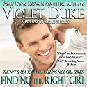 Finding the Right Girl: A Nice Guy to Love (       UNABRIDGED) by Violet Duke Narrated by Sarah Pavelec