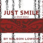 Just Smile | Nelson Lowhim
