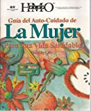 img - for Guia del Auto-Cuidado de La Mujer Para una Vida Saludable (Blue Cross BlueShield of Texas) (Spanish Edition) book / textbook / text book