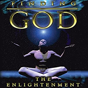 Finding God: The Enlightenment Audiobook